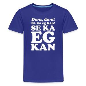 Se ka eg kan (6-24 mnd) - Premium T-skjorte for tenåringer