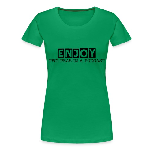 ENJOY Women's T-Shirt - Women's Premium T-Shirt