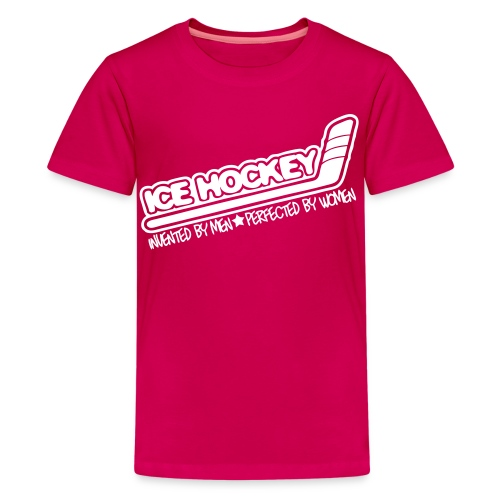 'Ice Hockey Perfected By Women' Kids' T-Shirt - Teenage Premium T-Shirt