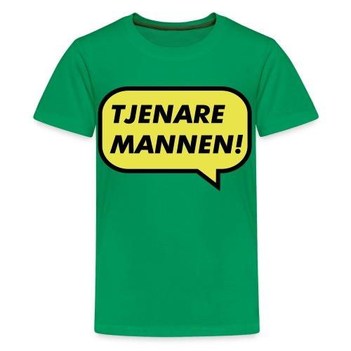 Tjenare Mannen!  - Premium-T-shirt tonåring