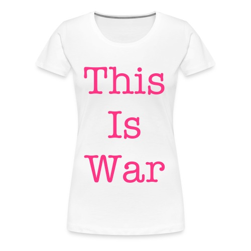 war - Women's Premium T-Shirt