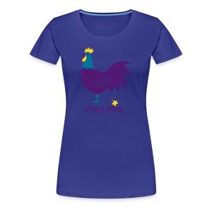 shirt t-shirt huhn vogel crazy chick verrücktes hunh kackvogel bauer ente tier shirt t-shirt - Frauen Premium T-Shirt