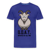 T-Shirts ~ Men's Premium T-Shirt ~ G.O.A.T