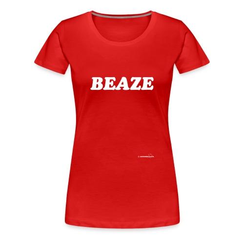 Beaze (witte opdruk) - Vrouwen Premium T-shirt