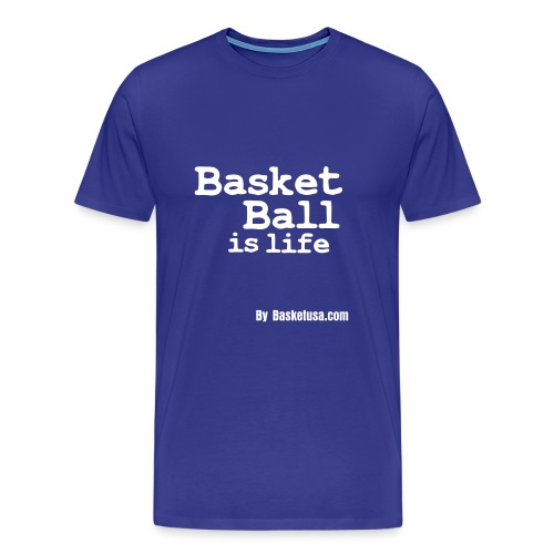 T-Shirt Man Basket Ball is Life - T-shirt Premium Homme