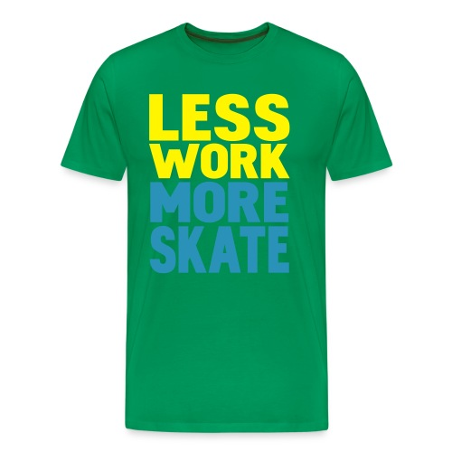 Less Work More Skate - Männer Premium T-Shirt