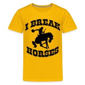 I Break Horses - Teenage Premium T-Shirt