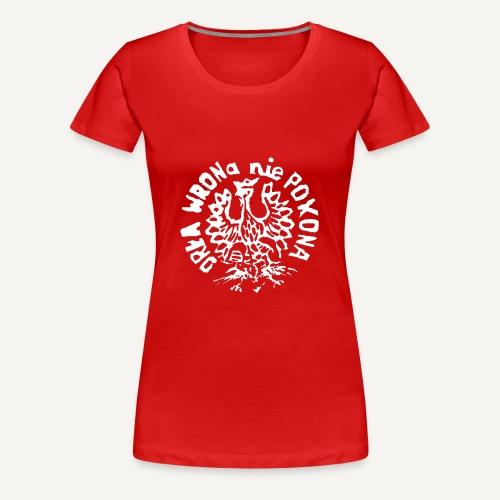 Orła wrona nie pokona - Koszulka damska Premium