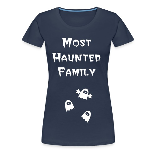 Ladies Short Sleeved Most Haunted Family T-Shirt - Extra large sizes - Women's Premium T-Shirt