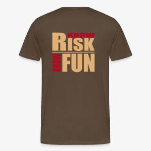 know risk - know fun - braun (men) - Männer Premium T-Shirt