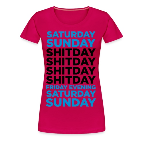saturday.. - Vrouwen Premium T-shirt