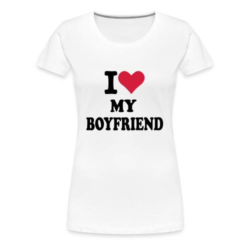 Women's Novelty 'I love my boyfriend' Tshirt - Women's Premium T-Shirt