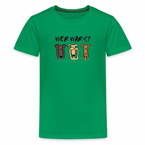 Wer war's? - Teenager Premium T-Shirt