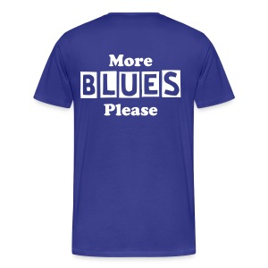 Men's More Blues Classic Fit T-Shirt - Men's Premium T-Shirt