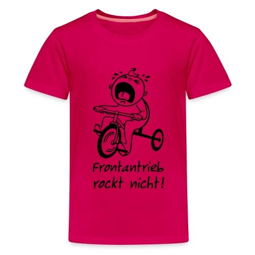 Frontantrieb rockt nicht! - Teenager Premium T-Shirt