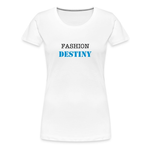FASHION DESTINY LIMITED EDITION LOGO T-SHIRT - Women's Premium T-Shirt