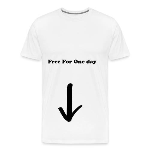 Free For One Day - Men's Premium T-Shirt