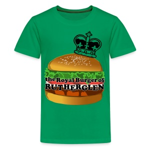 Royal Burger of Rutherglen - Teenage Premium T-Shirt