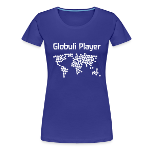 Globuli Player - Frauen Premium T-Shirt