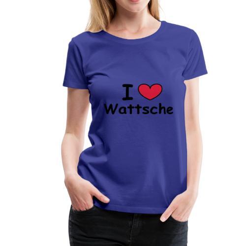 I ♥ Wattsche - Girlieshirt - Frauen Premium T-Shirt