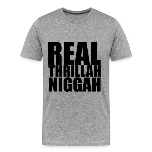 real trillah niggah zwarte letters - Mannen Premium T-shirt