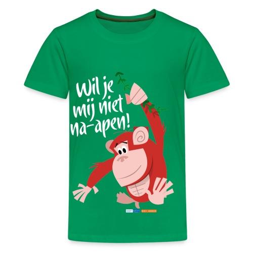 Wil je mij niet na-apen - Teenager Premium T-shirt