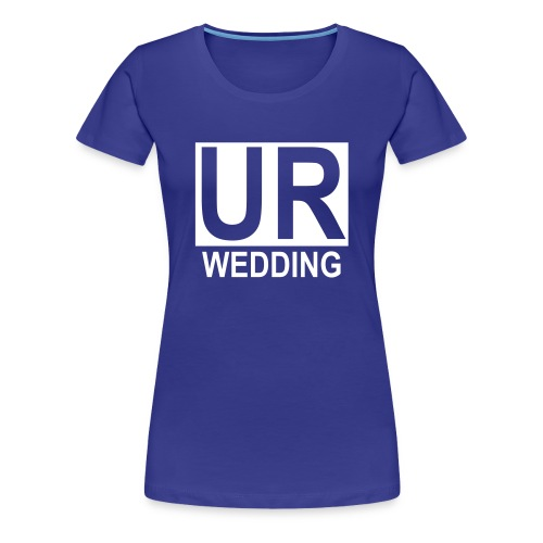 UR Wedding GT - Frauen Premium T-Shirt