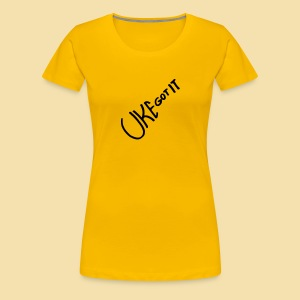 Girlshirt: UKE GOT IT (Motiv schwarz) - Frauen Premium T-Shirt