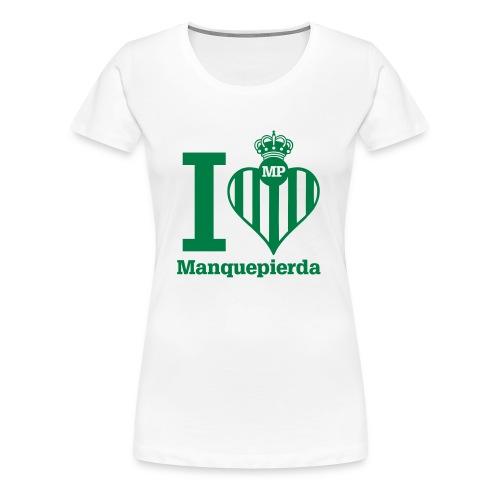 Camiseta I Love Manquepierda para Mujer - Camiseta premium mujer