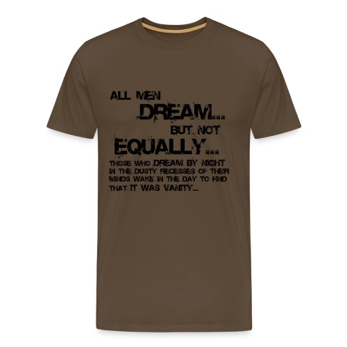 All Men Dream... - Men's Premium T-Shirt