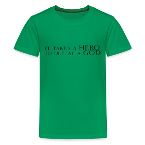 It Takes a Hero Childs Green - Teenage Premium T-Shirt