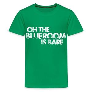 Blue Room - Teenage Premium T-Shirt