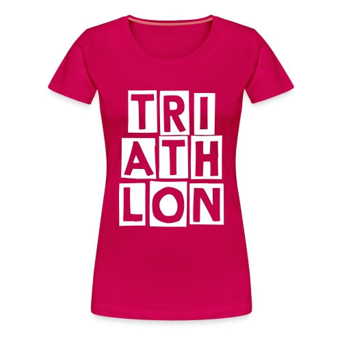 TRI ATH LON woman - by Bock'n'Roll - Frauen Premium T-Shirt