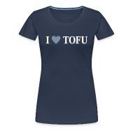 T-Shirts ~ Frauen Premium T-Shirt ~ Womens - I LOVE TOFU