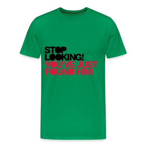 Stop Looking! - Männer Premium T-Shirt