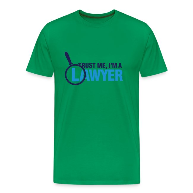 Trust Lawyer I T-Shirt
