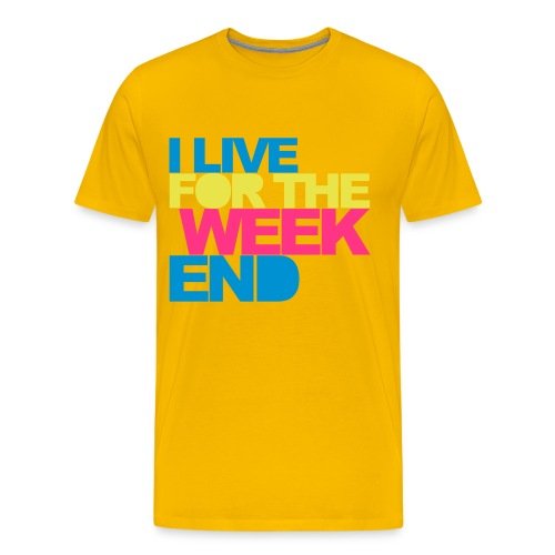 I live for the Weekend - Men's Premium T-Shirt