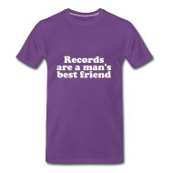 Tee shirts ~ T-shirt Premium Homme ~ Records are a man bestfriends