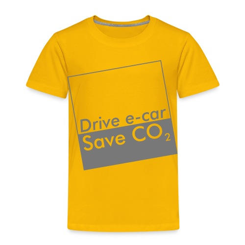 Drive e-car - Save CO2   © by TOSKIO-VTMS - Kinder Premium T-Shirt