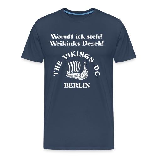 Woruff ick steh - Übergröße weiss auf blau Flockdruck - Männer Premium T-Shirt