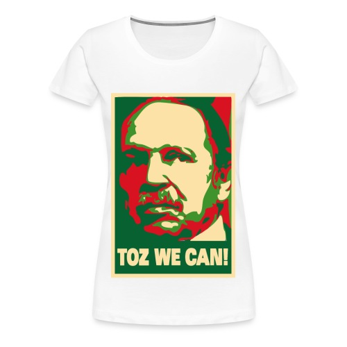 Toz We Can - T-shirt Premium Femme