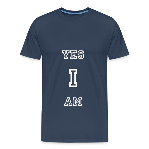 Yes I am - Men's Premium T-Shirt