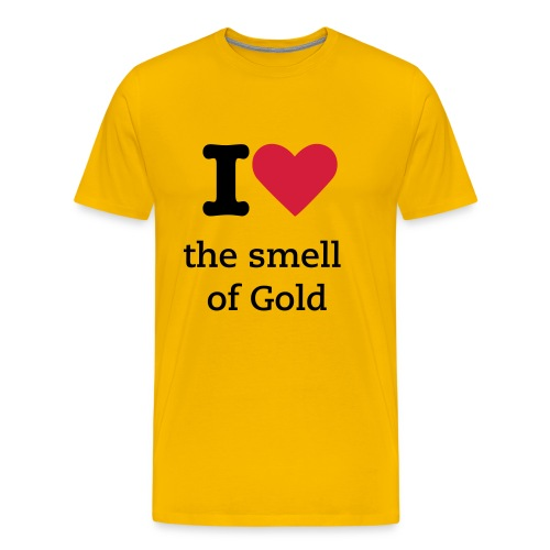 I love the smell of Gold - Men's Premium T-Shirt