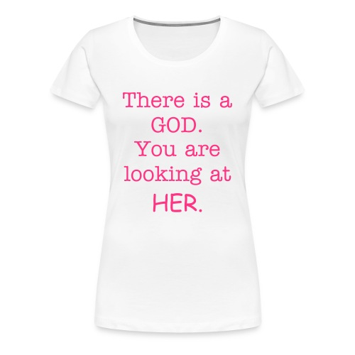 She God - Women's Premium T-Shirt