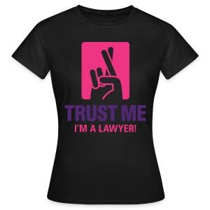 Trust Lawyer II Women T-Shirt - Frauen T-Shirt