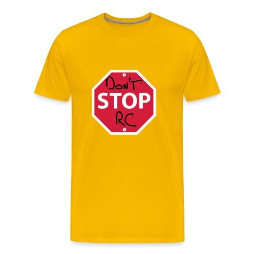 Don't Stop Rc - Men's Premium T-Shirt