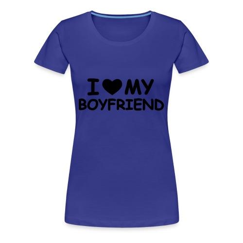 Ilovemyboyfriend - Camiseta premium mujer