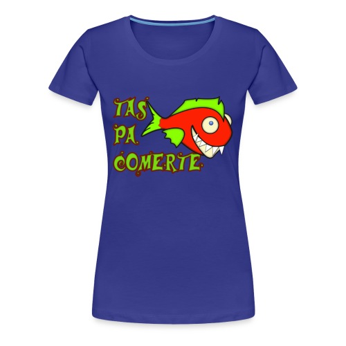 Pa comerte chica - Camiseta premium mujer