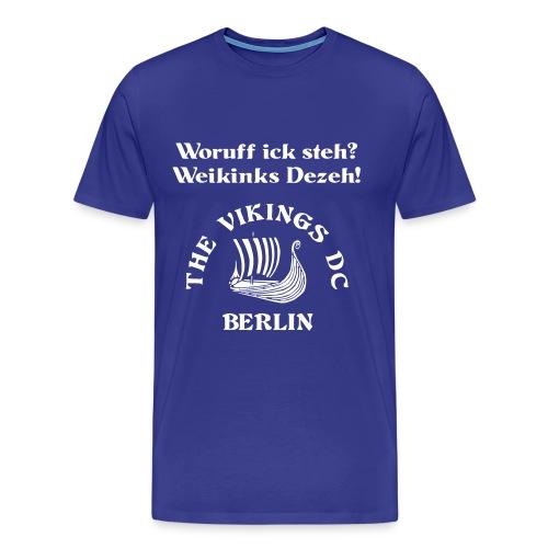 Woruff ick steh - Herren weiss auf blau Flockdruck - Männer Premium T-Shirt