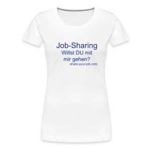 Job-Sharing Teilzeit  Frauen T-Shirt - Frauen Premium T-Shirt